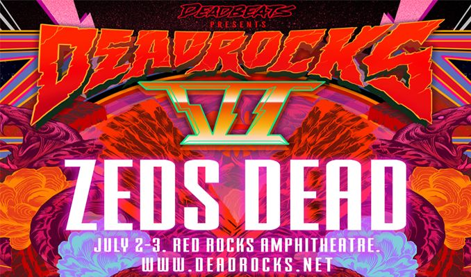 dead-rocks-vi-zeds-dead-tickets_07-02-19_17_5c34d461dad6e